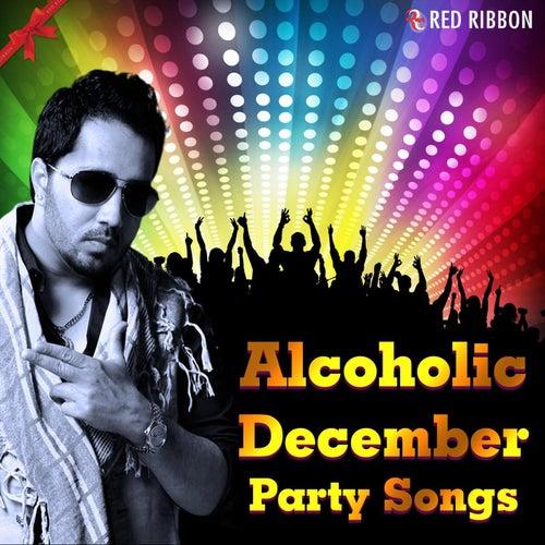 Alcoholic December de Various Artists