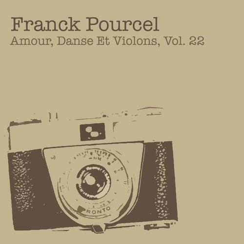 Amour, Danse Et Violons Vol. 22 von Franck Pourcel