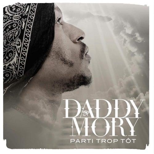Parti trop tôt de Daddy Mory