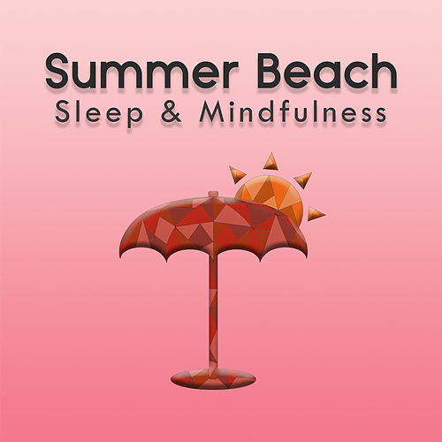 Summer Beach (Sleep & Mindfulness) by Sleepy Times