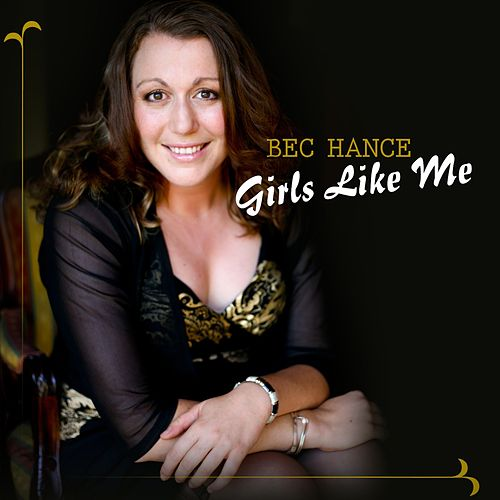 Girls Like Me van Bec Hance