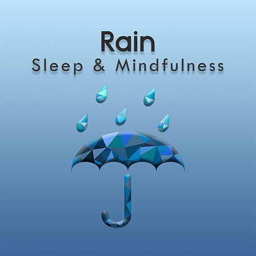 Rain (Sleep & Mindfulness) by Sleepy Times