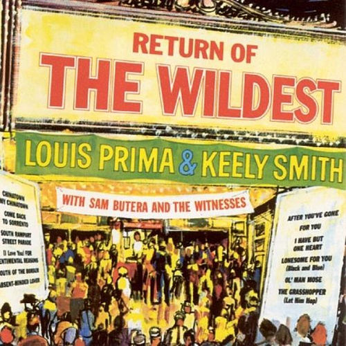 Return of the Wildest de Louis Prima