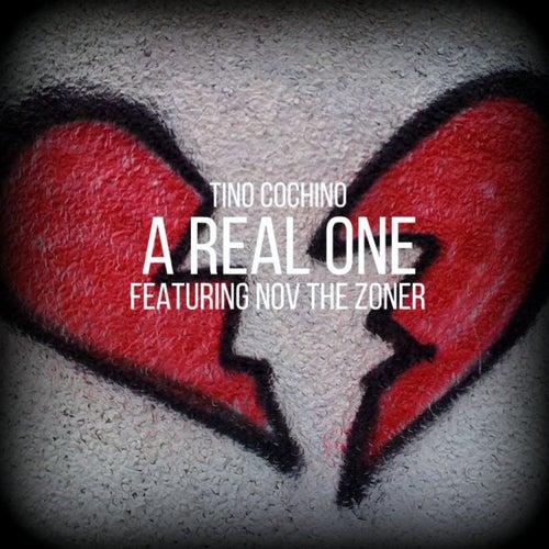 A Real One (feat. Nov the Zoner) - Single von Tino Cochino