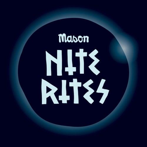 Nite Rites von Mason