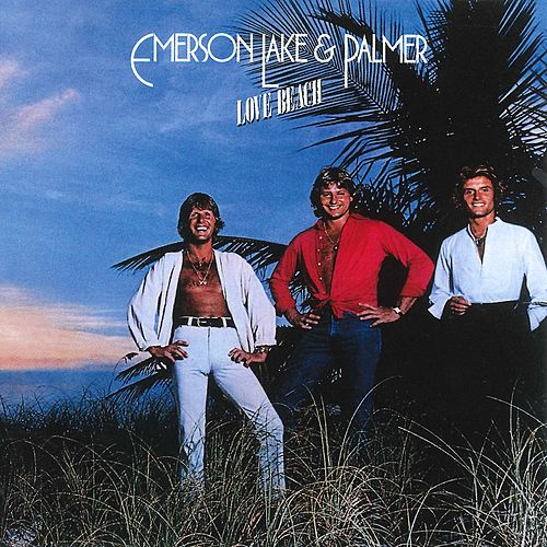 Love Beach by Emerson, Lake & Palmer