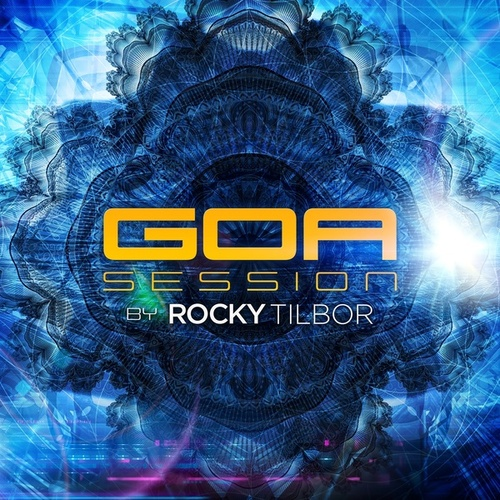 Goa Session by Rocky Tilbor von Various Artists