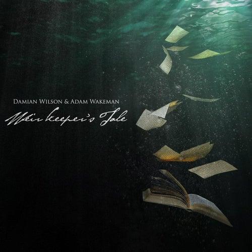 Weir Keeper's Tale by Damian Wilson