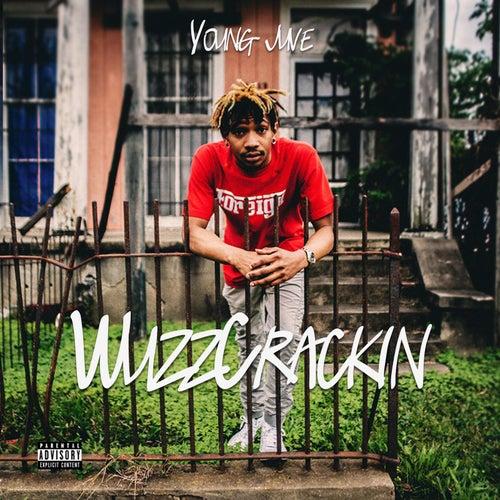 WuzzCrackin von Young Juve