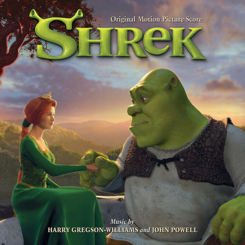 Shrek (Original Motion Picture Score) by Harry Gregson-Williams