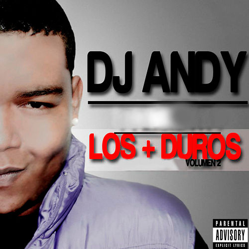 Los + Duros, Vol. 2 von Dj Andy