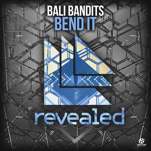 Bend It von Bali Bandits