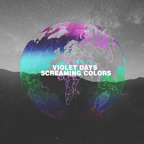 Screaming Colors by Violet Days