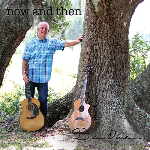 Now and Then by Dan Owen