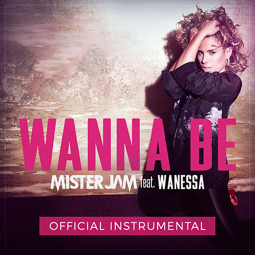 Wanna Be (Official Instrumental) de Wanessa Camargo