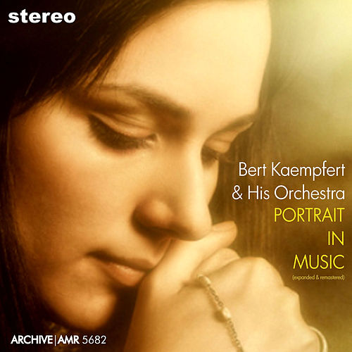 Portrait in Music (Expanded Edition) de Bert Kaempfert