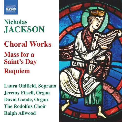 JACKSON, N.: Choral Music von Various Artists