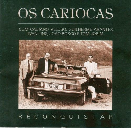 Reconquistar von Os Cariocas