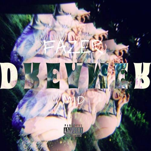 Dreamer (feat. Mid) by Fazer