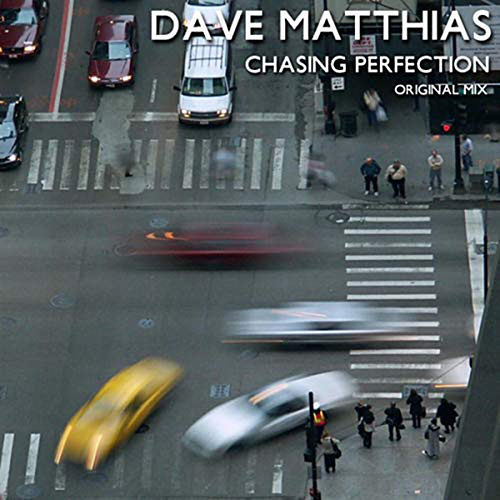 Chasing Perfection by Dave Matthias