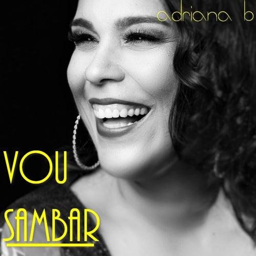 Vou Sambar by Adriana B