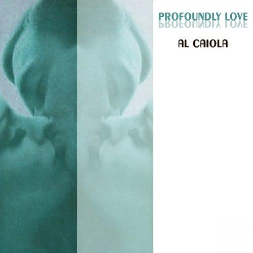 Profoundly Love by Al Caiola