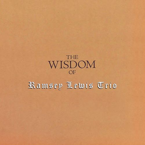 The Wisdom by Ramsey Lewis