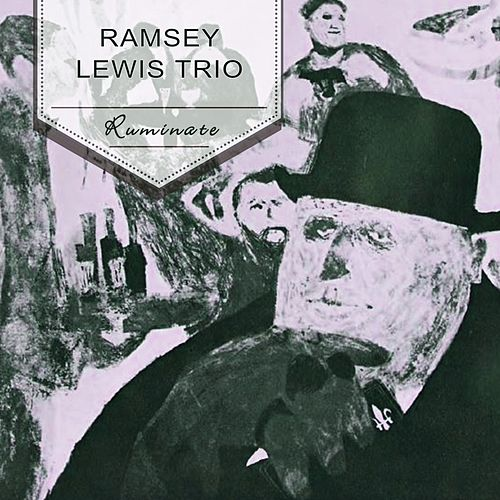 Ruminate by Ramsey Lewis