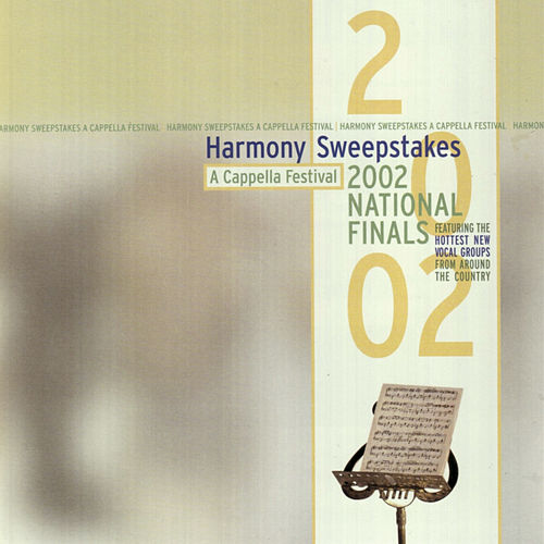 Harmony Sweepstakes: A Cappella 2002 National Finals by Various Artists