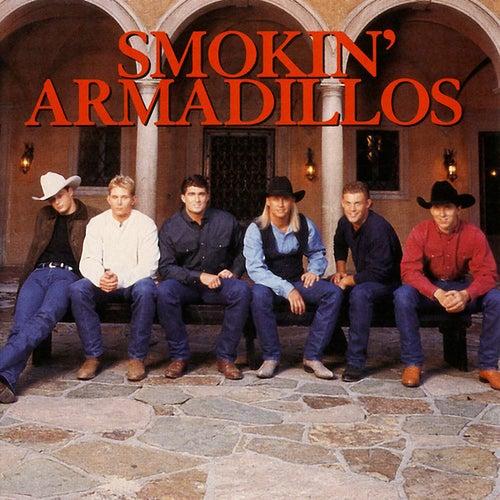 Smokin' Armadillos by Smokin' Armadillos