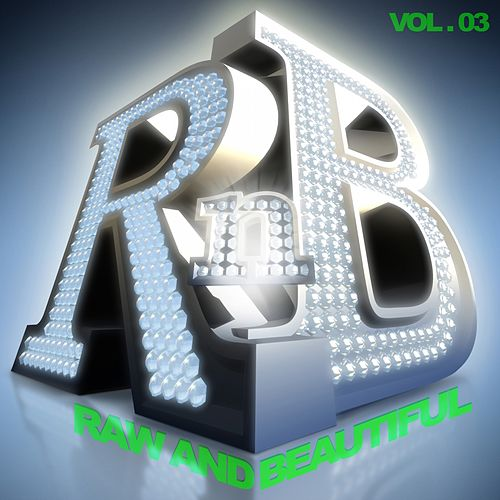 R 'n' B: Raw and Beautiful, Vol. 3 von Various Artists