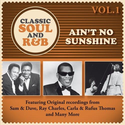 Ain't No Sunshine: Classic Soul and R&B, Vol. 1 de Various Artists