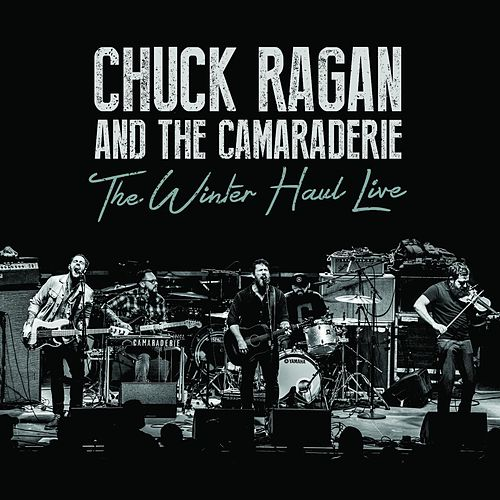 The Winter Haul Live von Chuck Ragan