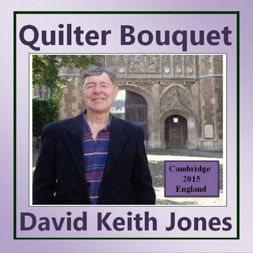 Quilter Bouquet de David Keith Jones