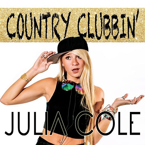 Country Clubbin' by Julia Cole