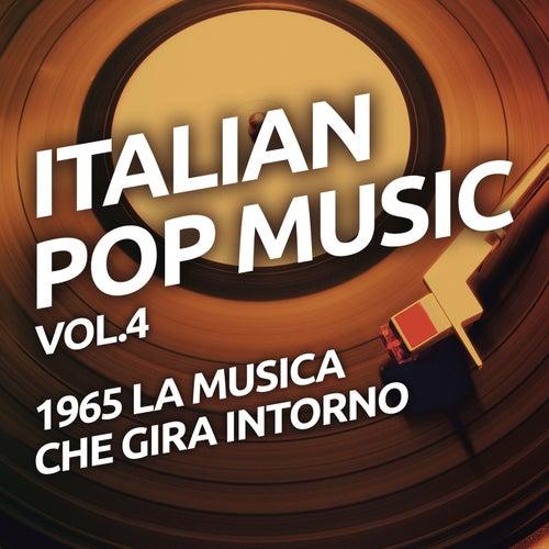 1965 La musica che gira intorno - Italian pop music vol. 4 de Various Artists
