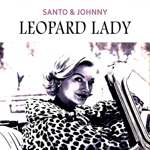 Leopard Lady di Santo and Johnny