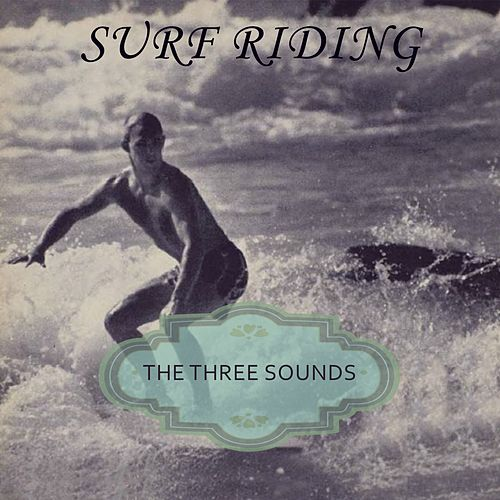 Surf Riding by The Three Sounds