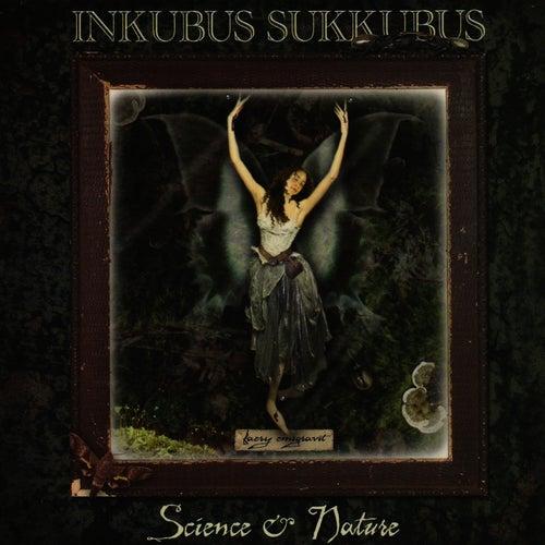 Science & Nature by Inkubus Sukkubus