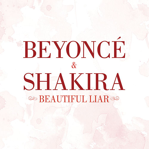 Beautiful Liar de Shakira
