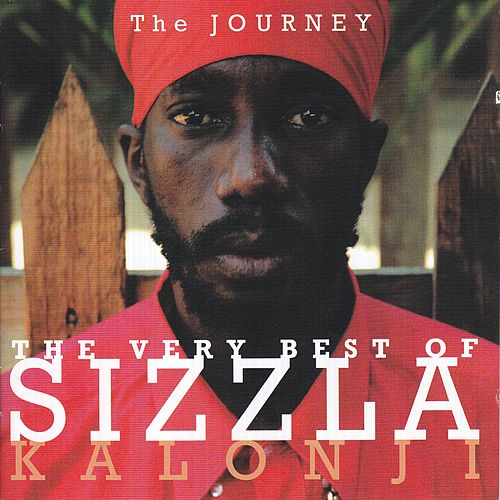 The Journey - The Very Best Of Sizzla Kalonji de Sizzla