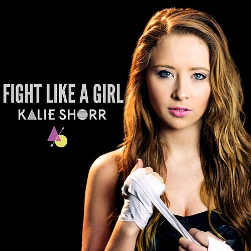Fight Like a Girl by Kalie Shorr
