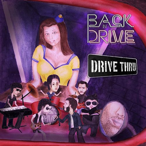 Drive Thru by Back in Drive