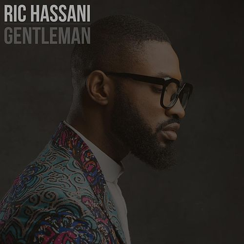 Gentleman by Ric Hassani