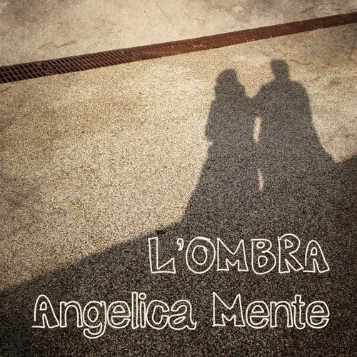 L'ombra di Angelica Mente