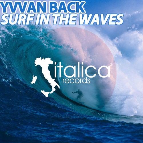 Surf in the Waves von Yvvan Back