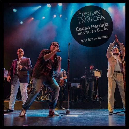 Causa Perdida (En Vivo en Buenos Aires) de Cristian Larrosa