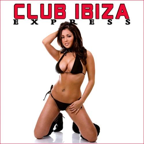 Club Ibiza Express de Various Artists