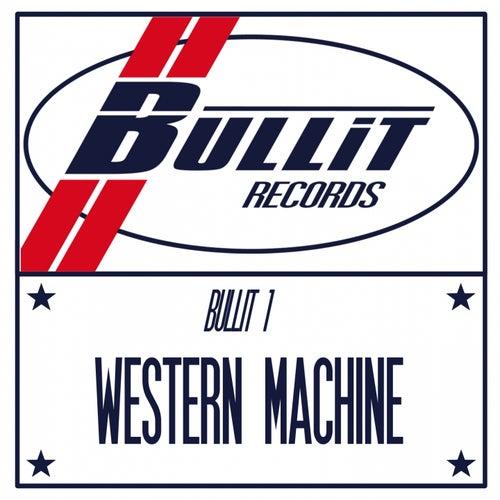 Bullit 1 by Western Machine