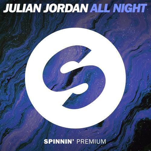 All Night by Julian Jordan